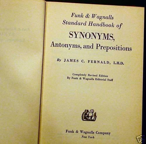 Synonyms, Antonyms & Prepositions Fernald Funk 1947