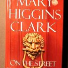 On the Street Where You Live Mary Higgins Clark 1st Ed