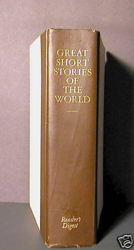 Great Short Stories of the World Hard Cover GC First Ed