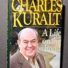 Life on the Road by Charles Kuralt HCDJ Fine