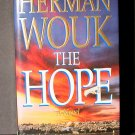 The Hope by Herman Wouk HCDJ Fine Cond.