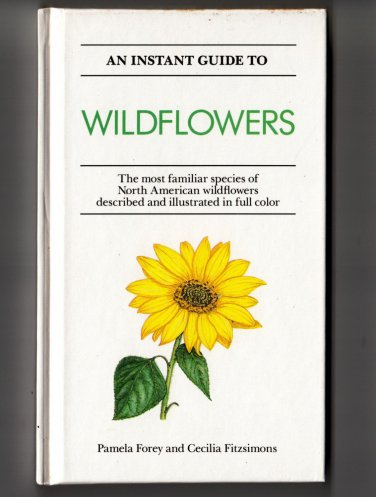 Guide North American Wildflowers Field Garden Illustrated Book