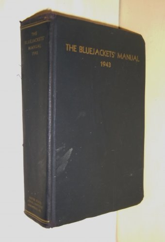 WWII Navy Bluejackets Manual 1943 Military P.J. Dalia Collins Company 299 R.I.
