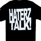 Haterz Talk, Money  & Music T-shirt