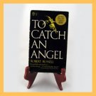 To Catch An Angel by Robert Russell 1963 Paperback PB