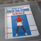 Flatten Your Stomach For Men Over 40 A. Dugan Consumer Guide Book 1985 FREEShip