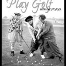 Three Stooges - Play Golf - Its Going to Take a Lotta Balls! TIN SIGN