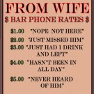 Hiding From Wife Bar Phone Rates TIN SIGN