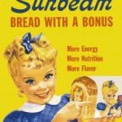 """Sunbeam - Little Miss Sunbeam"" Bread with a Bonus TIN SIGN"