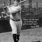 "New York Yankees Babe Ruth - ""Never let the fear of striking out get in your way.' baseball TIN SIGN"