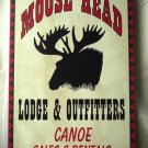 """Moose Head Lodge and Outfitters - canoe sales and rental"" WEATHERED TIN SIGN"