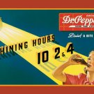 Dr. Pepper - Shining Hours ten, two and four TIN SIGN