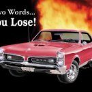 GTO - You lose! TIN SIGN
