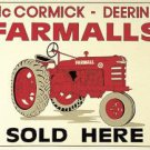 McCormick - Deering Farmalls Tractor Sold Here TIN SIGN