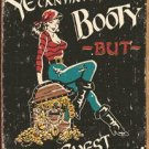Pirate woman - You can have me booty, but leave me chest alone! TIN SIGN