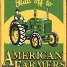 Hats off to American Farmers TIN SIGN