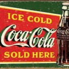 Coca Cola - Ice Cold Coke sold here TIN SIGN