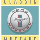 """Classic Ford Mustang"" TIN SIGN"