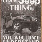 'It'd a Jeep thing - you wouldn't understand' TIN SIGN