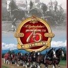 Anheuser Busch - Budweiser - Clydesdale's 75th Anniversary TIN SIGN