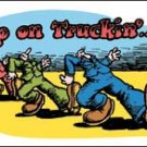 Keep on Truckin' TIN SIGN