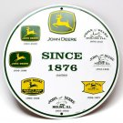 "John Deere Logos Since 1876 - Die cut 12"" round TIN metal sign."