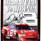 Dale Earnhardt Jr. Reserved Parking - Fans Only - faux Autograph TIN SIGN