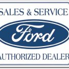 Ford Sales and Service - Authorized Dealer TIN SIGN