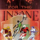 Home For The Insane Sports Fan - Just crazy 'bout sports TIN SIGN