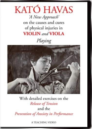 Buy Kato Havas: New Approach DVD for violin & viola players: causes & cures of physical injuries