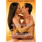 The complete guide to sexual possitions a sensual guide to lovemaking