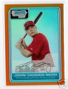 John Vanden Berg Philadelphia Phillies 2006 Bowman Chrome Orange Refractor RC SN#/25 BC24
