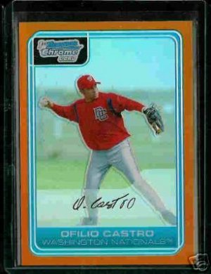Ofilio Castro Washington Nationals 2006 Bowman Chrome Orange Refractor RC SN#/25 BC77