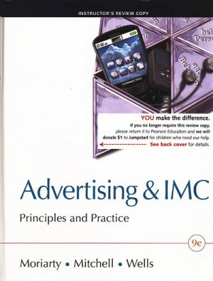 Advertising and IMC: Principles and Practice / 9e 9th edition Moriarty Mitchell Wells INSTRUCTOR'S