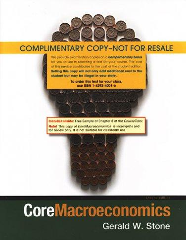 Coremacroeconomics / 2nd edition Gerald Stone, COMPLIMENTARY COPY