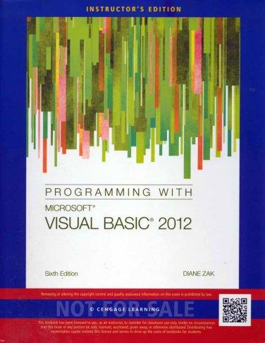 Programming with Microsoft Visual Basic 2012 6th sixth INSTRUCTOR'S EDITION Diane Zak