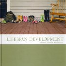 (NEW) Lifespan Development: Infancy Through Adulthood INSTRUCTOR'S EDITION 1st