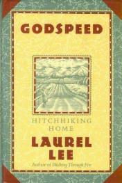 Lee, Laurel. Godspeed: Hitchhiking Home