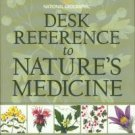 Foster, Steven, and Johnson, Rebecca L. Desk Reference To Nature's Medicine