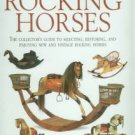 Stevenson, Tony, and Marsden, Eva. Rocking Horses: The Collector's Guide to Selecting...