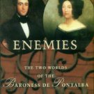 Vella, Christina. Intimate Enemies: The Two Worlds Of The Baroness De Pontalba