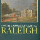Waugh, Elizabeth Culbertson. North Carolina's Capital, Raleigh