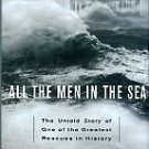 Krieger, Michael. All The Men In The Sea: The Untold Story Of One Of The Greatest Rescues In History