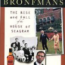 Faith, Nicholas. The Bronfmans: The Rise And Fall Of The House Of Seagram