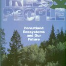 Jordan, Richard N. Trees & People: Forestland, Ecosystems And Our Future