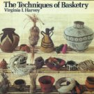 Harvey, Virginia L. The Techniques Of Basketry