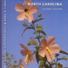 Justice, William S, Bell, C. Ritchie, and Lindsey, Anne H. Wild Flowers Of North Carolina