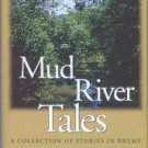 Pauley, Lawrence Lyman. Mud River Tales: A Collection Of Stories In Rhyme