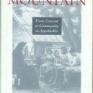 Lewis, Helen M, and Appleby, Monica. Mountain Sisters: From Convent To Community In Appalachia