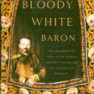 Palmer, James. The Bloody White Baron...